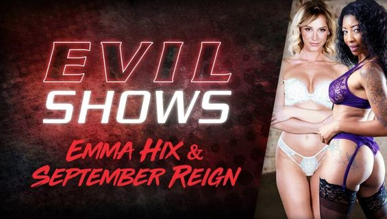 Emma Hix, September Reign in Evil Shows - Emma Hix & September Reign. Check out Emma Hix, September Reign in Evil Shows - Emma Hix & September Reign on FRPRN.com